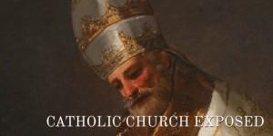 catholic church exposed pope